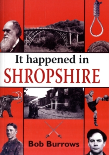 It Happened in Shropshire, Paperback / softback Book