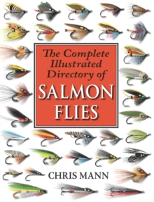 The Complete Illustrated Directory of Salmon Flies, Paperback / softback Book