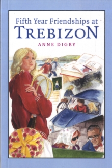 Fifth Year Friendships at Trebizon, Paperback Book