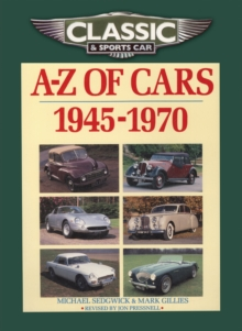 Classic and Sports Car Magazine A-Z of Cars 1945-1970, Paperback Book