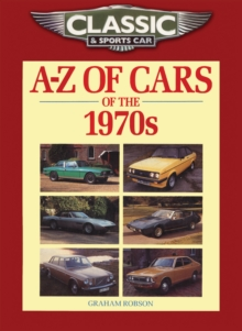 Classic and Sports Car Magazine A-Z of Cars of the 1970s, Paperback / softback Book