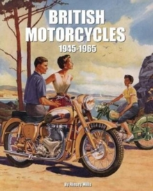British Motorcycles 1945-1965 : From Aberdale to Wooler, Hardback Book