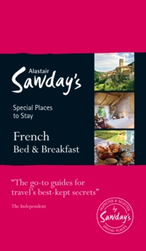French Bed & Breakfast : Alastair Sawday's Special Places to Stay, Paperback / softback Book