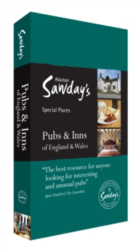 Pubs & Inns of England and Wales : Alastair Sawday's Special Places to Eat & Drink, Paperback Book