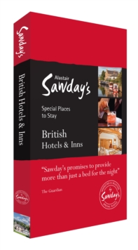 British Hotels & Inns : Alastair Sawday's Special Places to Stay, Paperback Book
