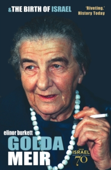 Golda Meir : The First Female Prime Minister in the West, Paperback Book