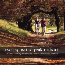 Cycling in the Peak District : Off-road trails and quiet lanes, Paperback / softback Book