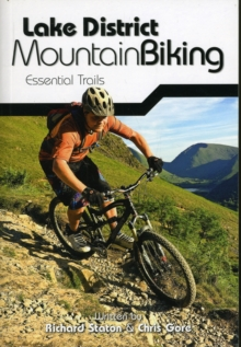 Lake District Mountain Biking - Essential Trails, Paperback Book