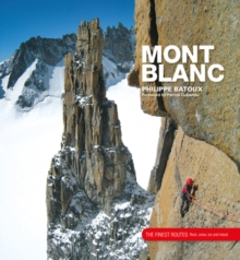 Mont Blanc : The Finest Routes, Hardback Book
