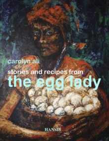 Stories and Recipes from the Egg Lady, Paperback Book