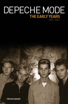 Depeche Mode - The Early Years, Paperback Book