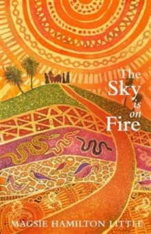 The Sky is on Fire, Hardback Book