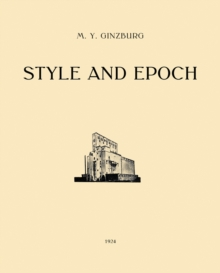Style and Epoch : Issues in Modern Architecture, Paperback / softback Book