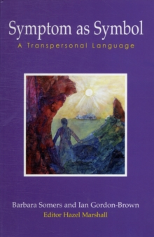 Symptom as Symbol : A Transpersonal Language, Paperback Book