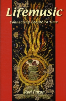 Lifemusic : Connecting People to Time, Paperback Book
