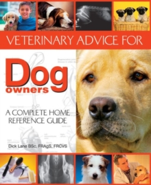 Veterinary Advice for Dog Owners, Paperback Book