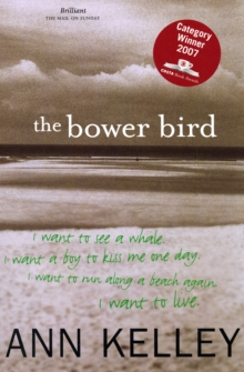 The Bower Bird, Paperback Book