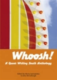 Whoosh! : A Queer Writing South Anthology, Paperback Book