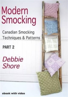 Modern Smocking : Canadian Smocking Techniques and Patterns Part 2, Digital Book