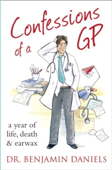 Confessions of a GP, Paperback / softback Book