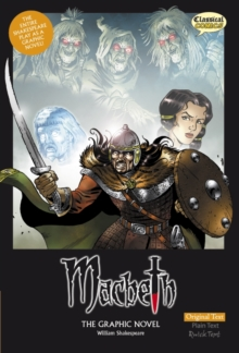 Macbeth the Graphic Novel : Original Text, Paperback Book
