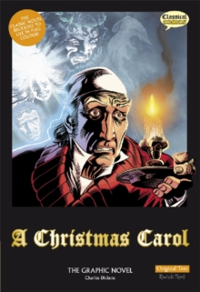 A Christmas Carol : The Graphic Novel Original Text, Paperback Book