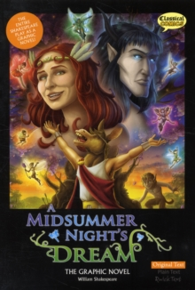 A Midsummer Night's Dream the Graphic Novel : Original Text, Paperback / softback Book