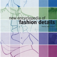 New Encyclopedia of Fashion Details, Paperback Book