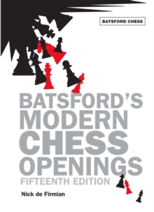 Batsford's Modern Chess Openings, Paperback / softback Book