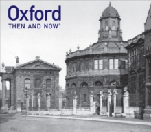 Oxford Then and Now, Hardback Book