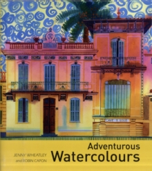 Adventurous Watercolours, Hardback Book
