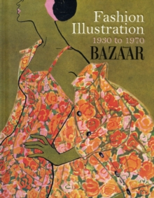 Fashion Illustration 1930 to 1970, Hardback Book