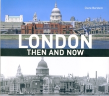 London Then and Now : a photographic guide, compact edition, Paperback Book