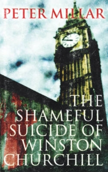 Shameful Suicide of Winston Churchill, Paperback Book