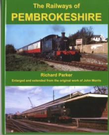 The Railways of Pembrokeshire, Hardback Book