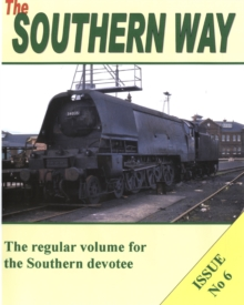 The Southern Way : Issue no. 6, Paperback Book