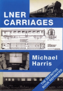 LNER Carriages, Paperback Book