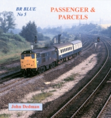 BR Blue No 5 : Passenger and Parcels, Paperback / softback Book