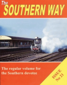 Southern Way Issue 21, Paperback Book