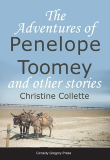 The Adventures of Penelope Toomey and Other Stories, Paperback Book