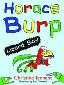 Horace Burp : Lizard Boy, Paperback Book