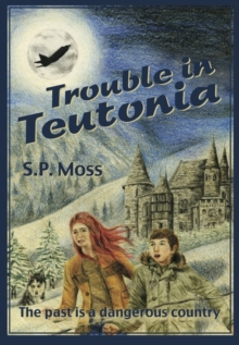 Trouble in Teutonia, Paperback / softback Book