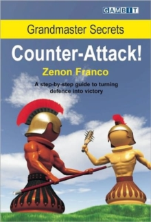 Grandmaster Secrets : Counter-attack!, Paperback Book