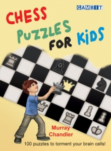 Chess Puzzles for Kids, Hardback Book