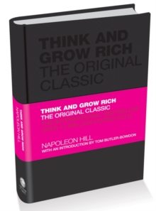 Think and Grow Rich : The Original Classic, Hardback Book