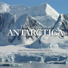 The Continent of Antarctica, Hardback Book