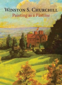Painting as a Pastime, Hardback Book
