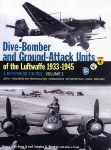 Dive Bomber and Ground Attack Units of the Luftwaffe 1933-45 : v. 2, Hardback Book