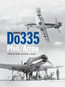 Dornier Do 335 : Pfeil/Arrow, Hardback Book