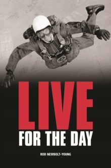 Live for the Day, Hardback Book